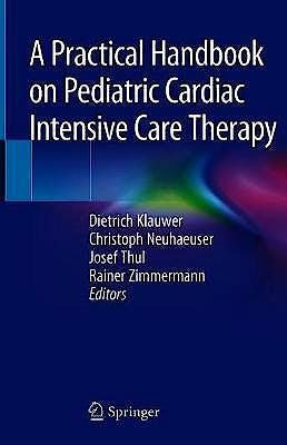 Portada del libro 9783319924403 A Practical Handbook on Pediatric Cardiac Intensive Care Therapy