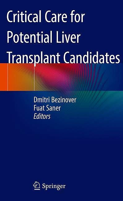 Portada del libro 9783319929330 Critical Care for Potential Liver Transplant Candidates
