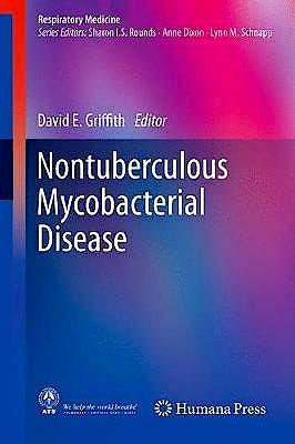 Portada del libro 9783319934723 Nontuberculous Mycobacterial Disease. A Comprehensive Approach to Diagnosis and Management (Respiratory Medicine)