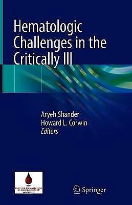 Portada del libro 9783319935713 Hematologic Challenges in the Critically Ill