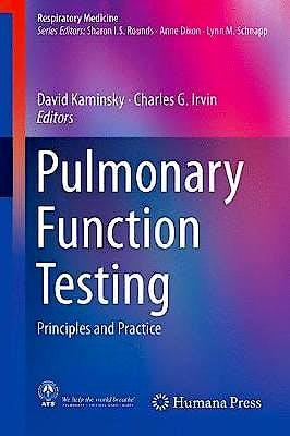 Portada del libro 9783319941585 Pulmonary Function Testing. Principles and Practice (Respiratory Medicine)