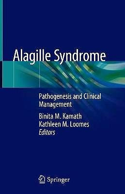 Portada del libro 9783319945705 Alagille Syndrome. Pathogenesis and Clinical Management