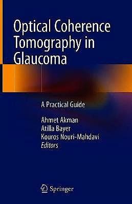 Portada del libro 9783319949048 Optical Coherence Tomography in Glaucoma. A Practical Guide