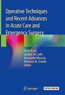 Portada del libro 9783319951133 Operative Techniques and Recent Advances in Acute Care and Emergency Surgery + Extras Online