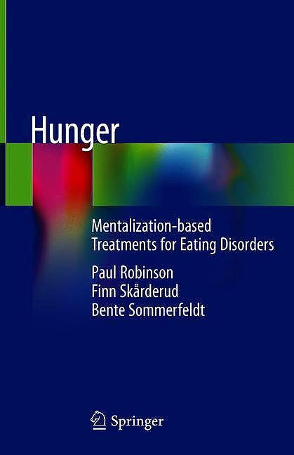 Portada del libro 9783319951195 Hunger. Mentalization-Based Treatments for Eating Disorders