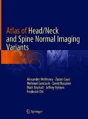 Portada del libro 9783319954400 Atlas of Head/Neck and Spine Normal Imaging Variants