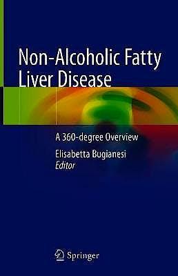Portada del libro 9783319958279 Non-Alcoholic Fatty Liver Disease. A 360-Degree Overview