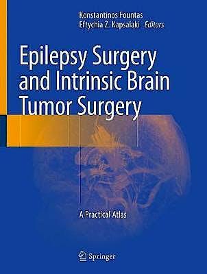 Portada del libro 9783319959177 Epilepsy Surgery and Intrinsic Brain Tumor Surgery. A Practical Atlas