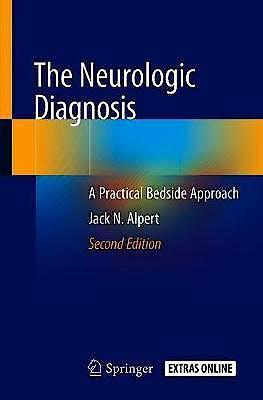 Portada del libro 9783319959504 The Neurologic Diagnosis. A Practical Bedside Approach