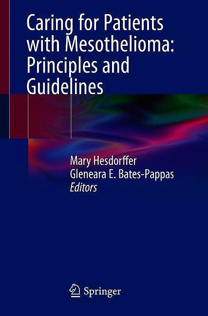 Portada del libro 9783319962436 Caring for Patients with Mesothelioma: Principles and Guidelines