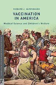 Portada del libro 9783319963488 Vaccination in America. Medical Science and Children's Welfare