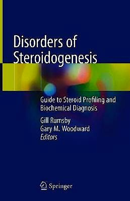 Portada del libro 9783319963631 Disorders of Steroidogenesis. Guide to Steroid Profiling and Biochemical Diagnosis