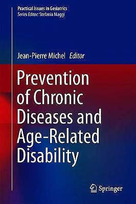 Portada del libro 9783319965284 Prevention of Chronic Diseases and Age-Related Disability (Practical Issues in Geriatrics)