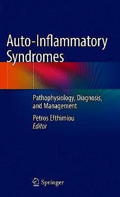 Portada del libro 9783319969282 Auto-Inflammatory Syndromes. Pathophysiology, Diagnosis, and Management