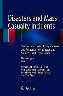 Portada del libro 9783319973609 Disasters and Mass Casualty Incidents. The Nuts and Bolts of Preparedness and Response to Protracted and Sudden Onset Emergencies