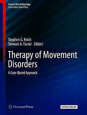 Portada del libro 9783319978963 Therapy of Movement Disorders. A Case-Based Approach + Extras Online (Current Clinical Neurology)