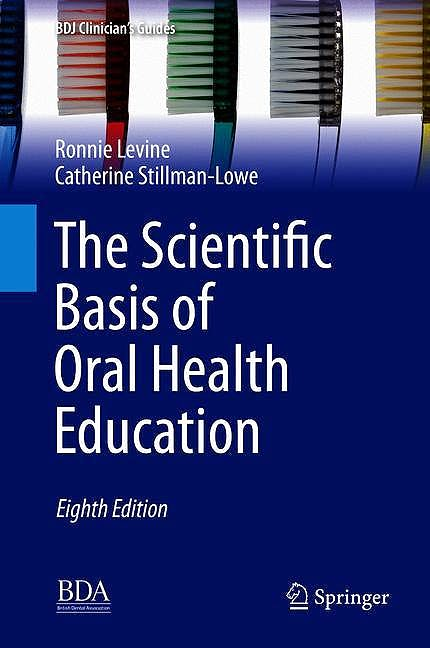 Portada del libro 9783319982069 The Scientific Basis of Oral Health Education (BDJ Clinician's Guides)