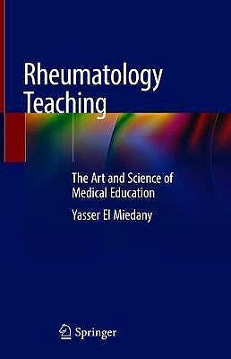 Portada del libro 9783319982120 Rheumatology Teaching. The Art and Science of Medical Education