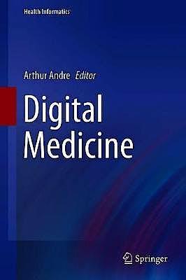 Portada del libro 9783319982151 Digital Medicine (Health Informatics)
