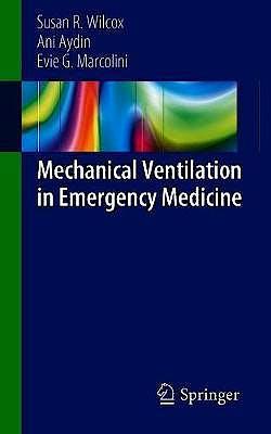 Portada del libro 9783319984094 Mechanical Ventilation in Emergency Medicine