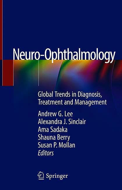 Portada del libro 9783319984544 Neuro-Ophthalmology. Global Trends in Diagnosis, Treatment and Management