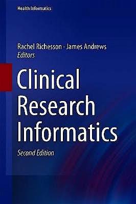 Portada del libro 9783319987781 Clinical Research Informatics (Health Informatics)