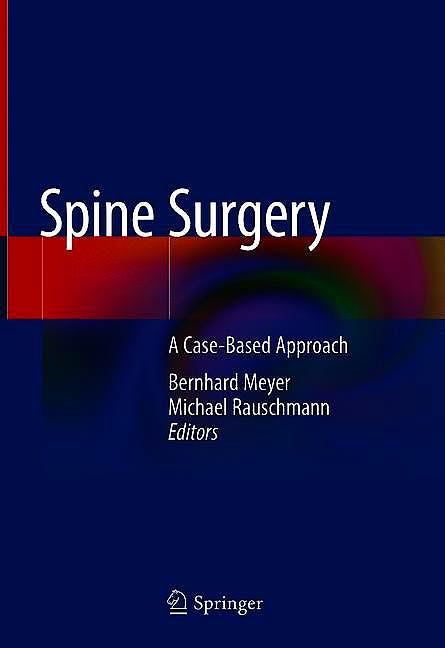 Portada del libro 9783319988740 Spine Surgery. A Case-Based Approach