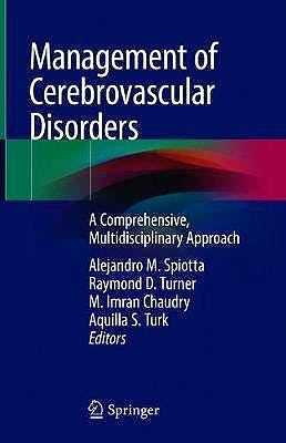 Portada del libro 9783319990156 Management of Cerebrovascular Disorders. A Comprehensive, Multidisciplinary Approach
