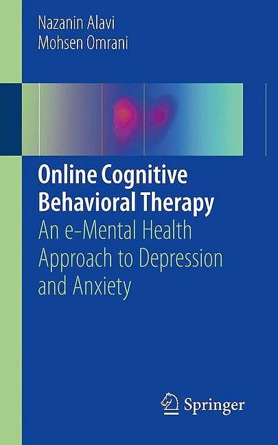 Portada del libro 9783319991504 Online Cognitive Behavioral Therapy. An e-Mental Health Approach to Depression and Anxiety