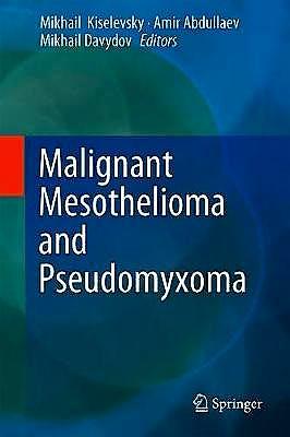 Portada del libro 9783319995090 Malignant Mesothelioma and Pseudomyxoma