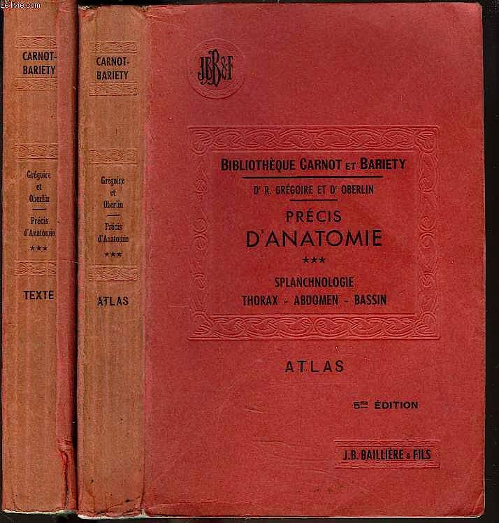 Portada del libro 9783453580466 Précis D'anatomie : Tome 3. Splanchnologie, Thorax, Abdomen, Bassin. 2 Volumes Texte Et Atlas