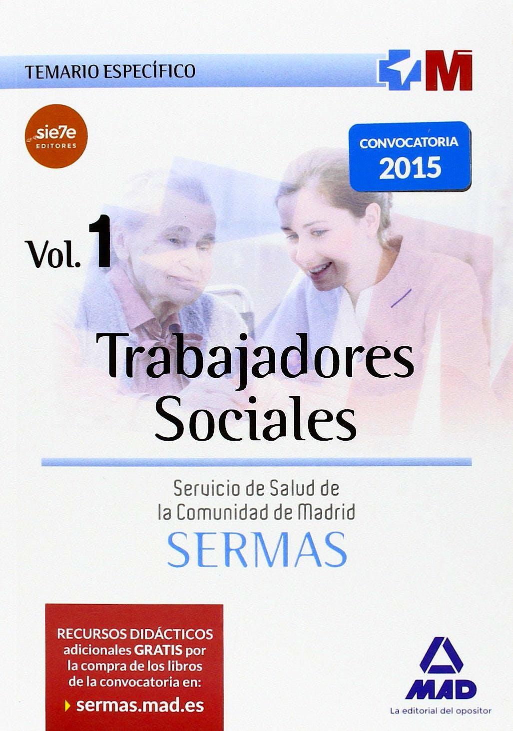 Portada del libro 9783455502725 Pack Trabajadores Sociales Servicio de Salud de la Comunidad de Madrid (Sermas) (Temario General, Temario Especifico Vols. 1 y 2 y Test)