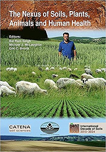 Portada del libro 9783510654178 The Nexus of Soils, Plants, Animals and Human Health