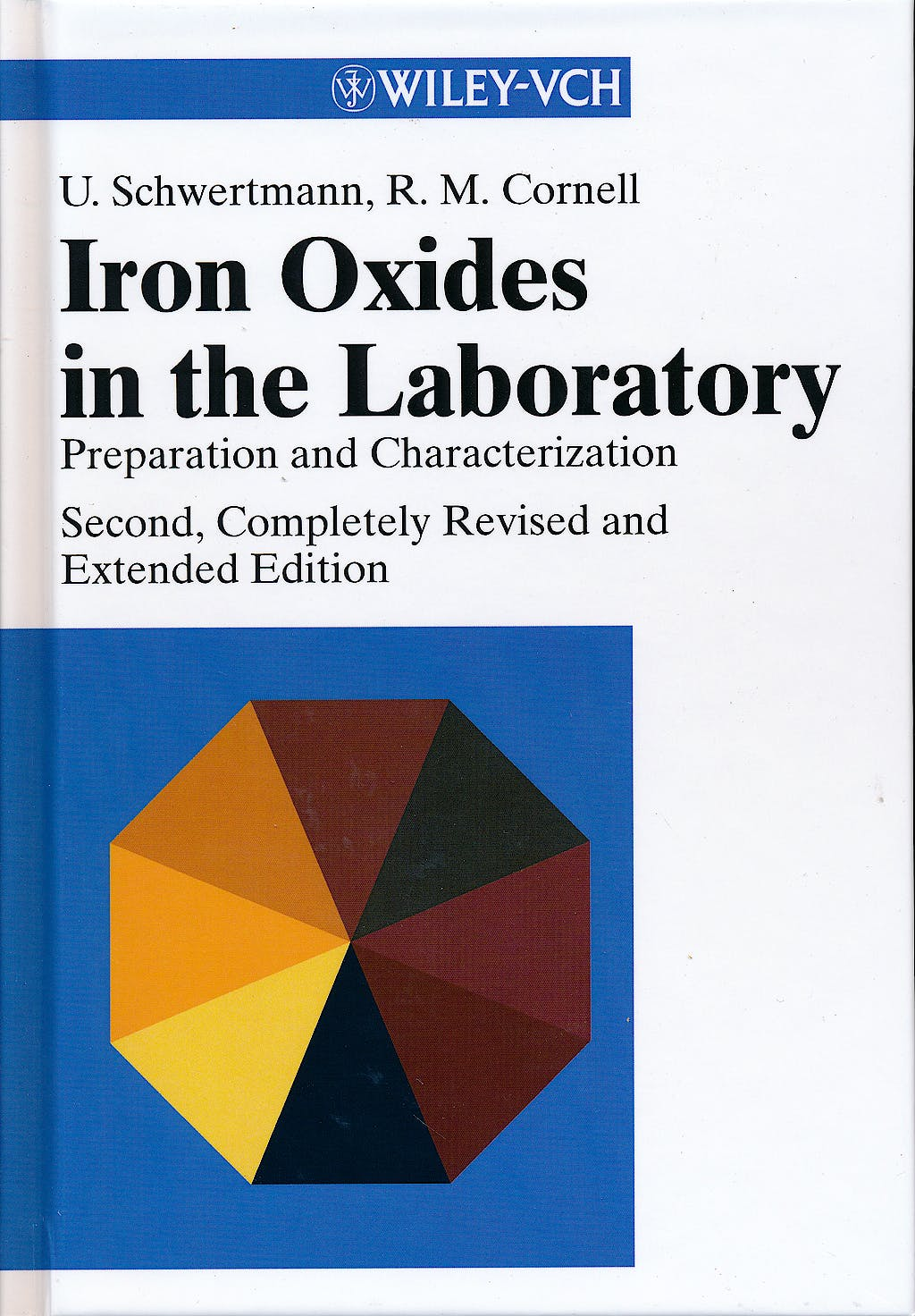 Portada del libro 9783527296699 Iron Oxides in the Laboratory. Preparation and Characterization