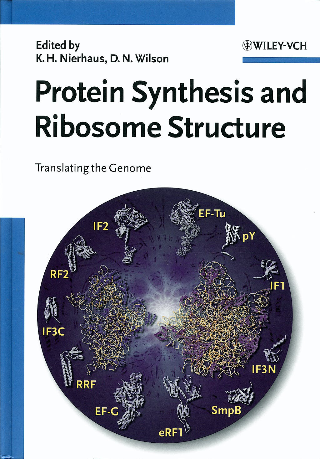 Portada del libro 9783527306381 Protein Synthesis and Ribosome Structure: Translating the Genome
