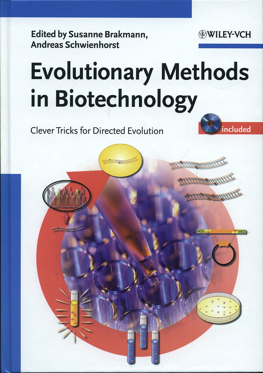 Portada del libro 9783527307999 Evolutionary Methods in Biotecnology:clever Tricks for Directed Evolut