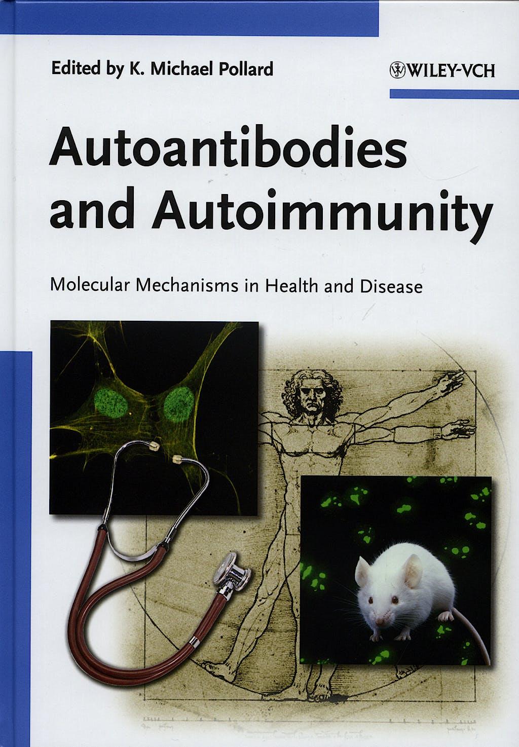 Portada del libro 9783527311415 Autoantibodies and Autoimmunity