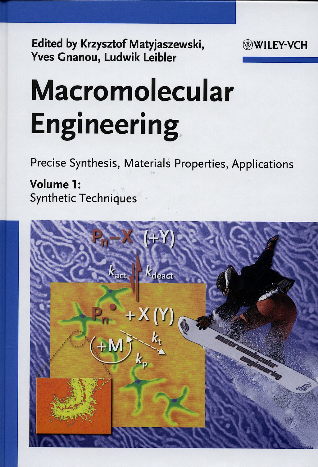 Portada del libro 9783527314461 Macromolecular Engineering: Precise Synthesis, Materials Properties