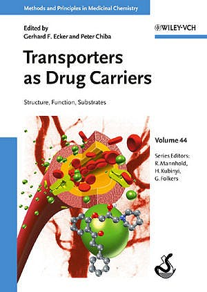 Portada del libro 9783527316618 Transporters as Drug Carriers. Structure, Function, Substrates