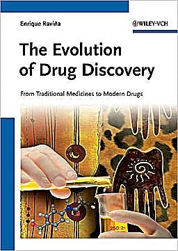 Portada del libro 9783527326693 The Evolution of Drug Discovery. from Traditional Medicines to Modern Drugs