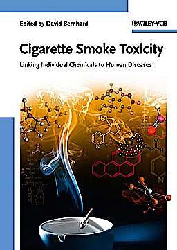 Portada del libro 9783527326815 Cigarette Smoke Toxicity. Linking Individual Chemicals to Human Diseases