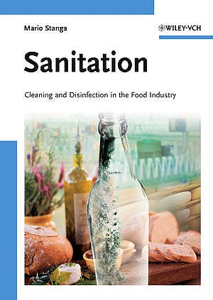 Portada del libro 9783527326853 Sanitation. Cleaning and Disinfection in the Food Industry