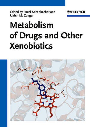 Portada del libro 9783527329038 Metabolism of Drugs and Other Xenobiotics