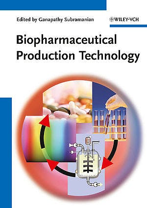 Portada del libro 9783527330294 Biopharmaceutical Production Technology, 2 Vols.