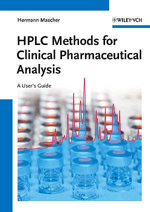 Portada del libro 9783527331291 Hplc Methods for Clinical Pharmaceutical Analysis. a User's Guide