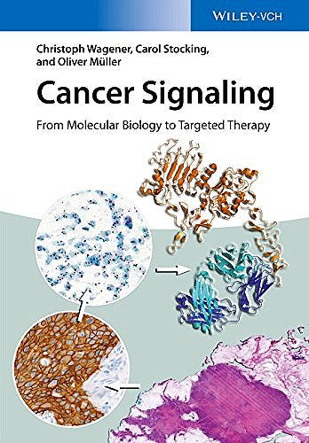 Portada del libro 9783527336586 Cancer Signaling: From Molecular Biology to Targeted Therapy