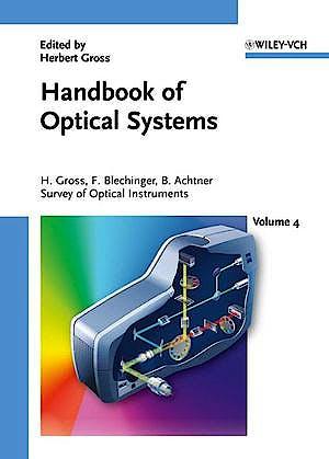 Portada del libro 9783527403806 Handbook of Optical Systems, Vol. 4: Survey of Optical Instruments