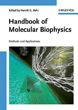 Portada del libro 9783527407026 Handbook of Molecular Biophysics. Methods and Applications