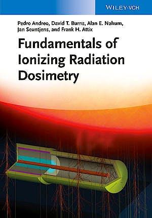 Portada del libro 9783527409211 Fundamentals of Ionizing Radiation Dosimetry