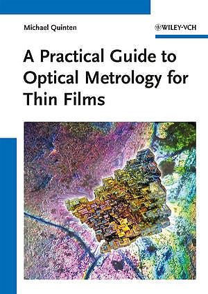 Portada del libro 9783527411672 A Practical Guide to Optical Metrology for Thin Films